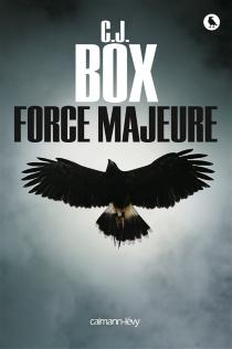 Force majeure - C.J.Box
