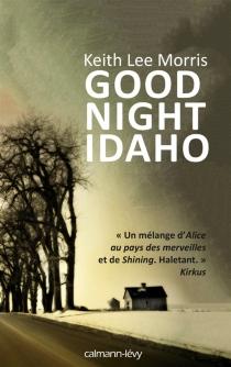 Good night Idaho - Keith LeeMorris