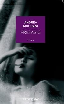 Presagio - AndreaMolesini