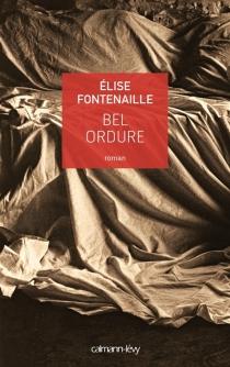 Bel-ordure - ÉliseFontenaille-N'Diaye