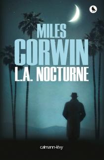 L.A. nocturne - MilesCorwin