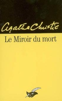 Le miroir du mort : trois nouvelles - AgathaChristie