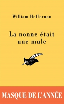 La nonne était une mule - William Heffernan