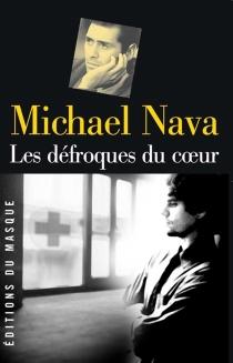 Les défroques du coeur - MichaelNava