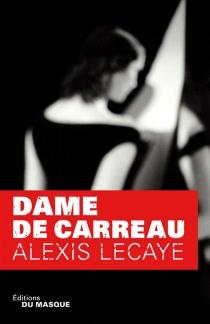 Dame de carreau - AlexisLecaye