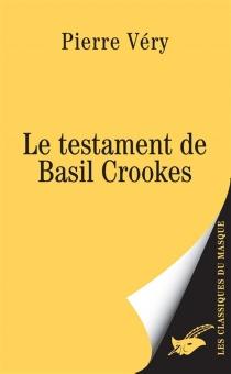 Le testament de Basil Crookes - PierreVéry