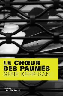 Le choeur des paumés - GeneKerrigan