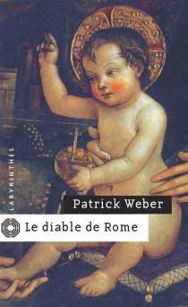 Le diable de Rome - PatrickWeber
