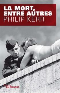La mort, entre autres - PhilipKerr