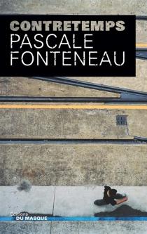 Contretemps - PascaleFonteneau