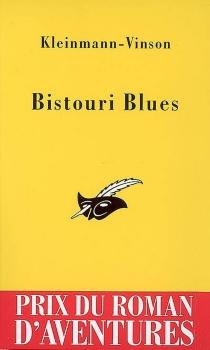 Bistouri blues - Kleinmann-Vinson
