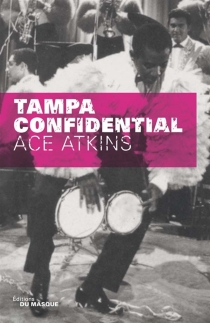 Tampa confidential - Ace Atkins
