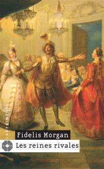 Les reines rivales : une enquête de la comtesse Ashby de la Zouche - FidelisMorgan