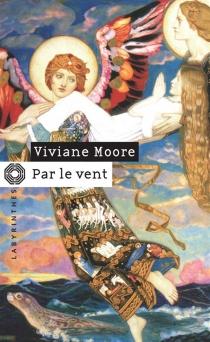 Par le vent - VivianeMoore
