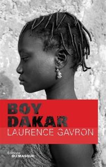 Boy Dakar - LaurenceGavron