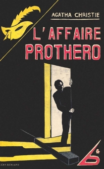 L'affaire Protheroe - Agatha Christie