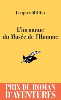 L'inconnue du Musée de l'homme - JacquesMilliez