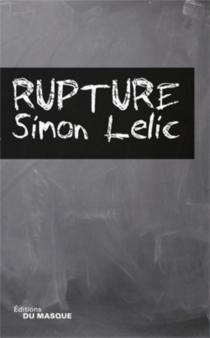 Rupture - SimonLelic