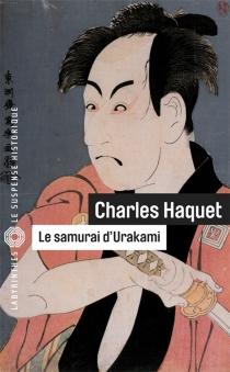 Le samurai d'Urakami - CharlesHaquet