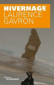 Hivernage - LaurenceGavron