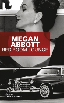 Red room lounge - Megan E. Abbott