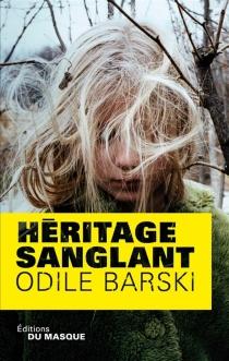 Héritage sanglant - OdileBarski