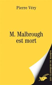 M. Malbrough est mort - PierreVéry