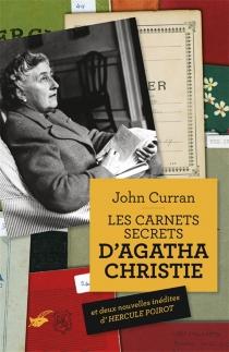 Les carnets secrets d'Agatha Christie : cinquante ans de mystères en cours d'élaboration - AgathaChristie