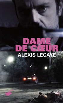Dame de coeur - AlexisLecaye
