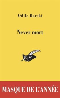 Never mort - OdileBarski