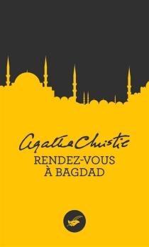 Rendez-vous à Bagdad - AgathaChristie