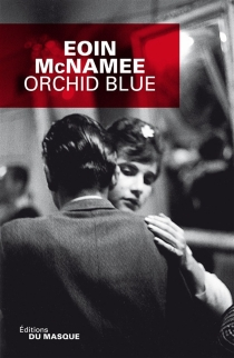 Orchid blue - Eoin McNamee
