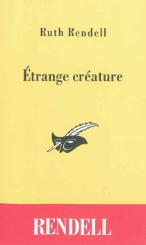 Etrange créature - Ruth Rendell