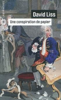 Une conspiration de papier - DavidLiss