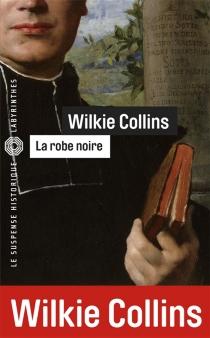 La robe noire - WilkieCollins