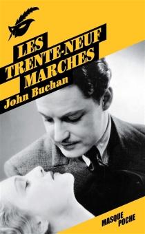 Les trente-neuf marches - JohnBuchan