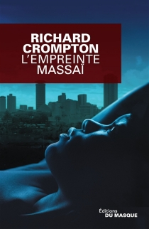 L'empreinte massaï - RichardCrompton