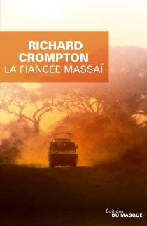 La fiancée massaï - RichardCrompton