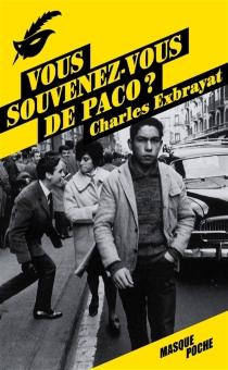 Vous souvenez-vous de Paco ? - CharlesExbrayat