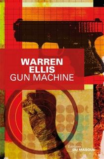 Gun machine - WarrenEllis