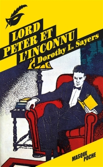 Lord Peter et l'inconnu - Dorothy Leigh Sayers