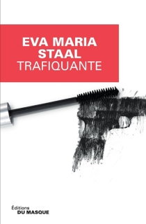 Trafiquante - Eva MariaStaal