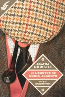 Le meurtre de Roger Ackroyd - AgathaChristie