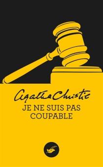 Je ne suis pas coupable - AgathaChristie
