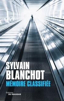 Mémoire classifiée - SylvainBlanchot