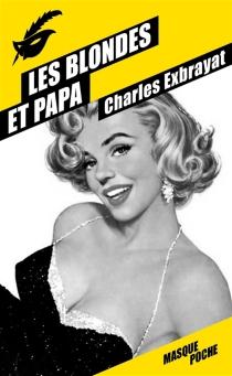 Les blondes et papa - CharlesExbrayat