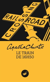 Le train de 16 h 50 - Agatha Christie