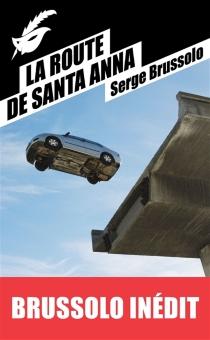 La route de Santa Anna - SergeBrussolo