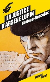 La justice d'Arsène Lupin - PierreBoileau