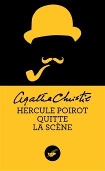 Hercule Poirot quitte la scène - AgathaChristie